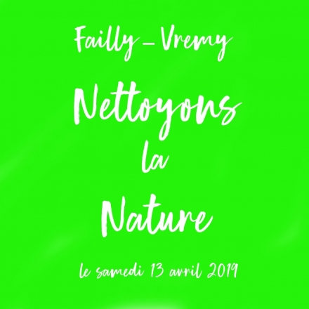 Nettoyage de Printemps de nos villages le 13 Avril 2019 - Site de la Mairie de Failly